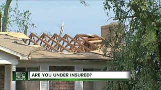 Don't Waste Your Money: Are you underinsured?