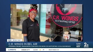 """C.R. Wings says """"We're Open Baltimore!"""""""