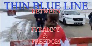 Thin Blue Line Between Tyranny & Freedom