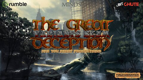 THE GREAT DECEPTION VARIANTS SCAM