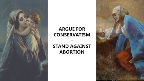 Argue for Conservatism Tradition - Stand against Abortion
