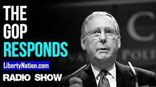 The GOP Responds - LN Radio Videocast