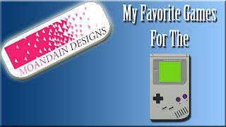 My Favorite Gameboy games