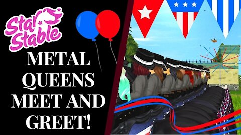 METAL QUEENS' 4TH OF JULY MEET & GREET! 🎈 Star Stable Quinn Ponylord