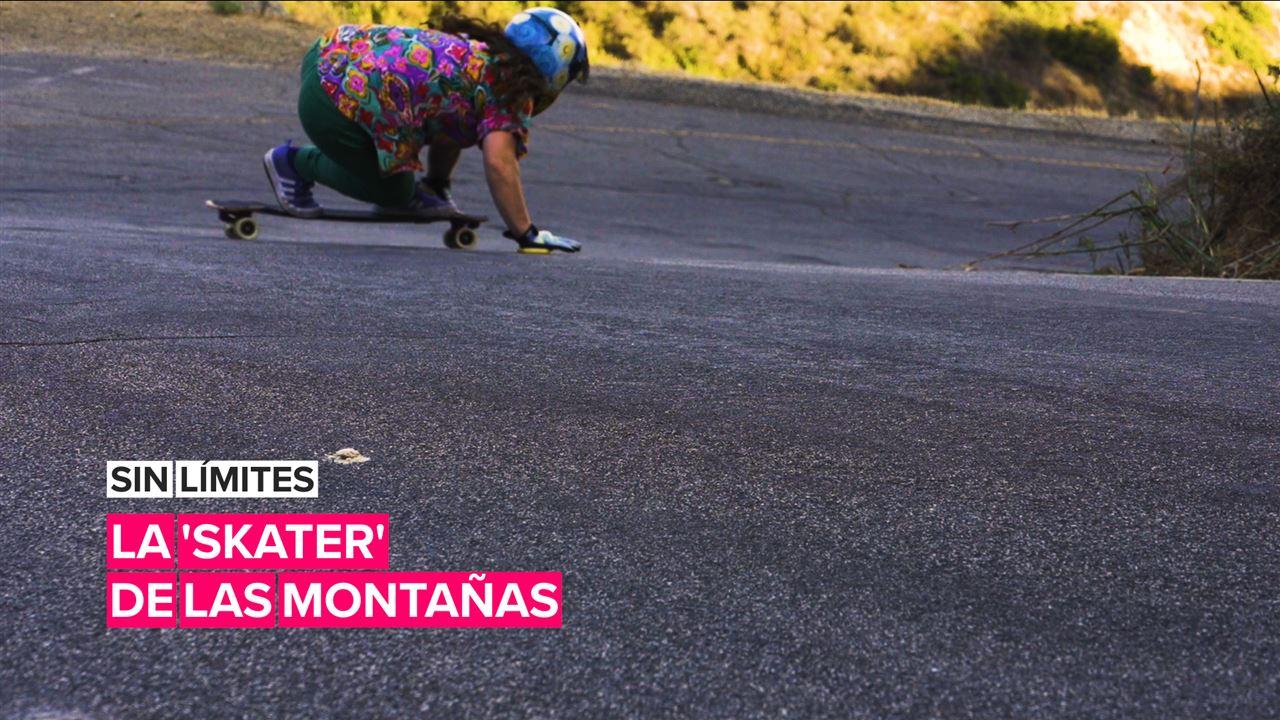 Sin límites: La 'skater' de las montañas