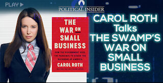 Carol Roth Talks The Swamp's War On Small Business