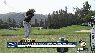 LPGA golfers spread empowering message