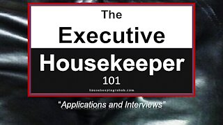 Housekeeping Training - Applications and Interviews