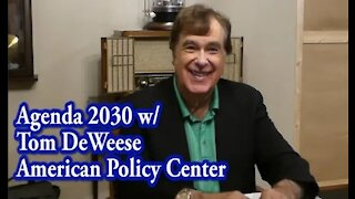 Agenda 21 with Tom DeWeese of American Policy Center