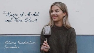 (S4E18) The Magic of Merlot and Wine QandA with Rebecca Goodpasture, Sommelier