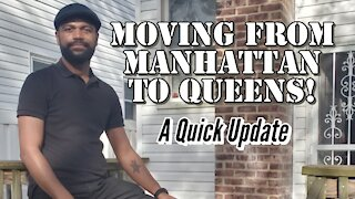Moving from Manhattan to Queens!
