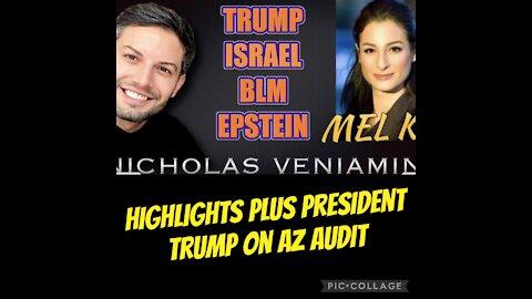 Highlights of latest Nicholas Veniamin & Mel K