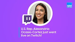 U.S. Rep. Alexandria Ocasio-Cortez just went live on Twitch!