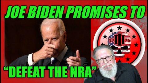 "Joe Biden Promises to ""Defeat the NRA"""