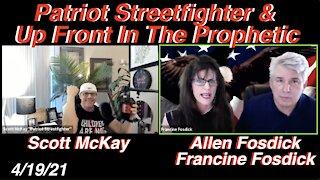 """4.19.21 Scott McKay """"Patriot Streetfighter""""'s Interview W/ Francine And Allen of In The Prophetic"""
