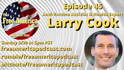 Episode 45: Larry Cook