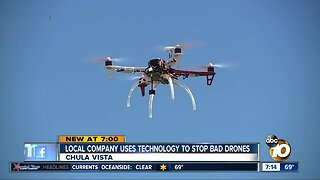 Local company uses technology to stop bad drones