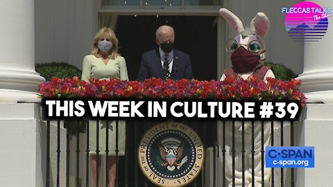 THIS WEEK IN CULTURE #39