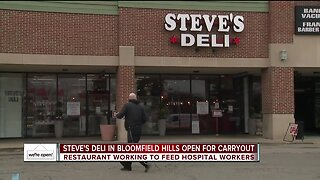 Steve's Deli in Bloomfield Hills working to feed hospital workers