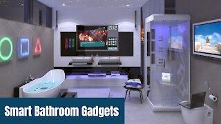 Top 10 Smart Bathroom Gadgets in 2021 for Smart Home Design