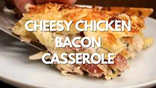 Cheesy Chicken Bacon Casserole - Recipe