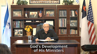 God's Development of His Ministers Part 1