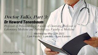 Doctor Talks Part 3: Dr Howard Tenenbaum