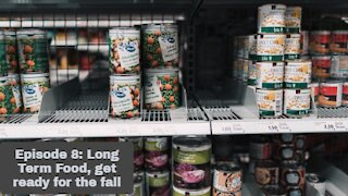 Episode 8 Long Term Food, the ability to get ready for the fall