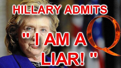 """Hillary: """"I Am A Liar"""" - The Video Banned From Youtube For """"Bullying"""""""