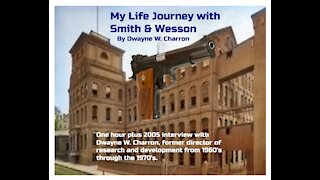 2005 Smith & Wesson Interview with Dwayne W. Charron