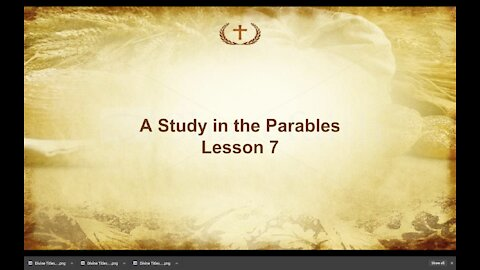 Lesson 7 on Parables of Jesus by Irv Risch