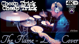 Cheap Trick - The Flame - Drum Cover (4K Video)
