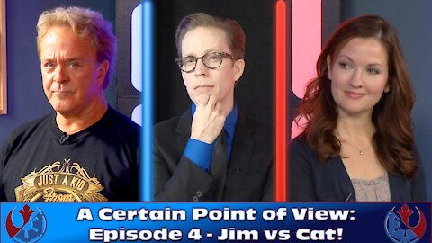 Star Wars Debate Show - A Certain Point of View: Episode 4