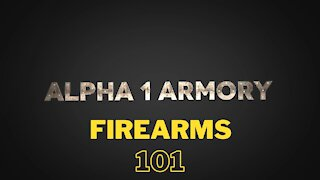 Firearms 101 Introduction