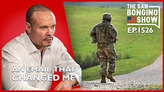 Ep. 1526 An Email That Changed Me - The Dan Bongino Show