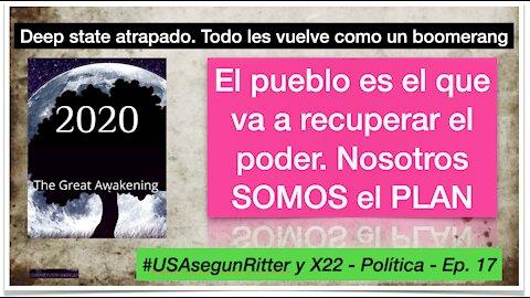 #USAsegunRitter y X22 - Política - Ep. 17