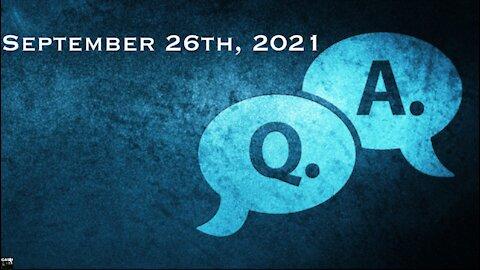 Q&A - September 26th, 2021