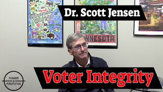#38 - Voter integrity - Dr. Scott Jensen