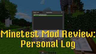 Minetest Mod Review: Personal Log
