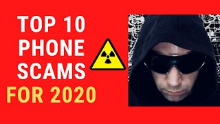 Top 10 Phone Scams in 2020