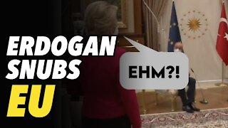 Turkish President Erdogan HUMILIATES EU chief Ursula von der Leyen