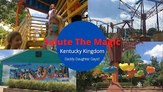 KENTUCKY KINDOM | DADDY DAUGHTER TIME