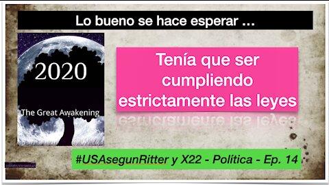 #USAsegunRitter y X22 - Política - Ep. 14