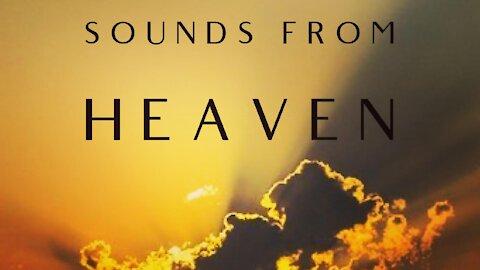 Sounds From Heaven (Sermon) - by Pastor & Evangelist Tyson Cobb