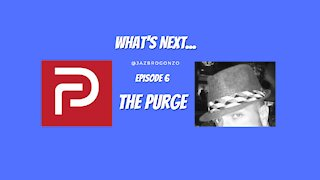 What's Next...Episode 6