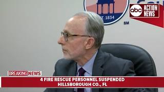 4 Hillsborough Fire Rescue personnel suspended | Presser
