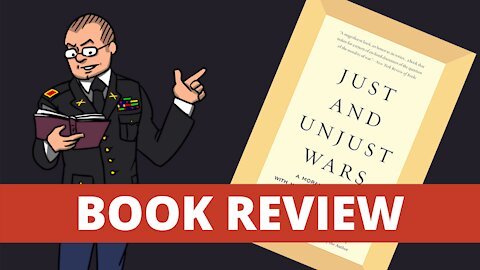 Just and Unjust Wars - Book Review