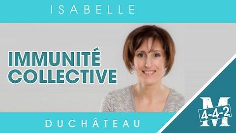 Isabelle Duchâteau   1. immunité collective