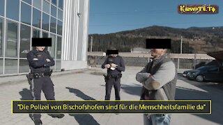 Die Polizei von Bischofshofen sind für die Menschheitsfamilie da