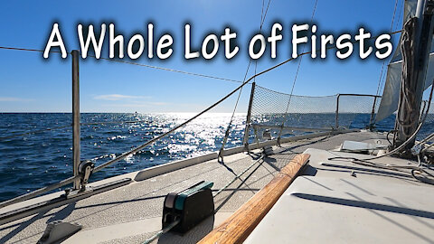 """Sailing Our Hood 23 - Ep 4: """"A Whole Lot of Firsts"""""""